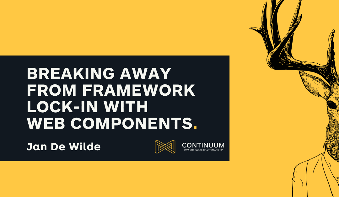 Breaking away from framework lock-in with Web Components