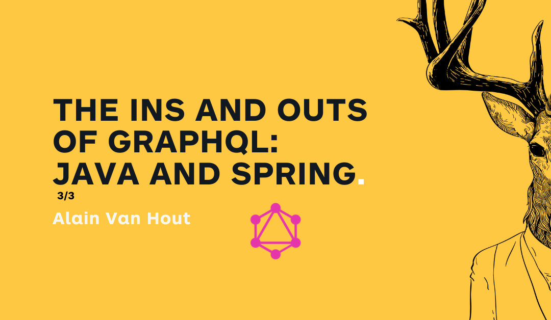 The ins and outs of GraphQL: with Java and Spring